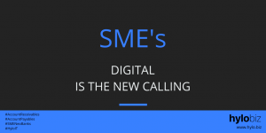 SME's Digital is the new calling