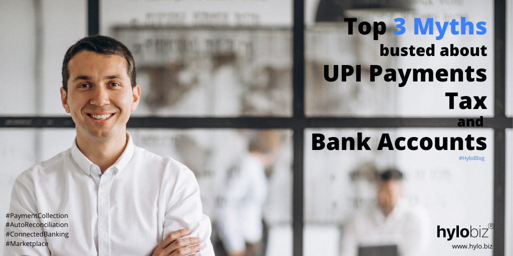 Myths of UPI Payment, Banking Transaction, tax and bank accounts